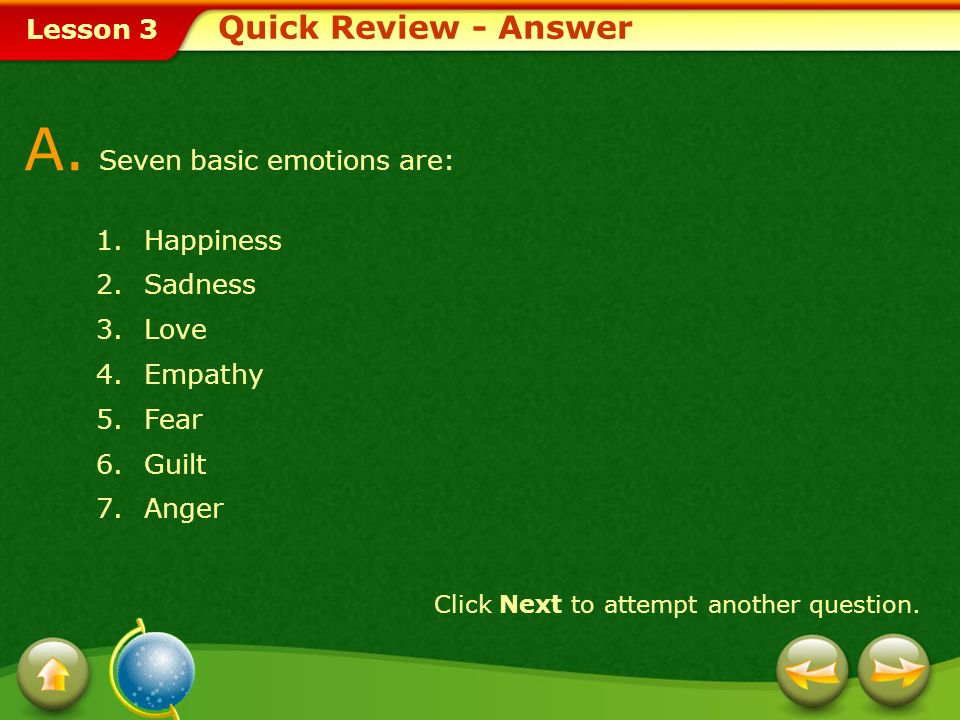 A. Seven basic emotions are: