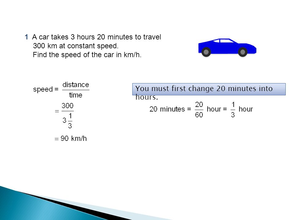 1 A Car Takes  Minutes To Travel 300 Km At Constant S D