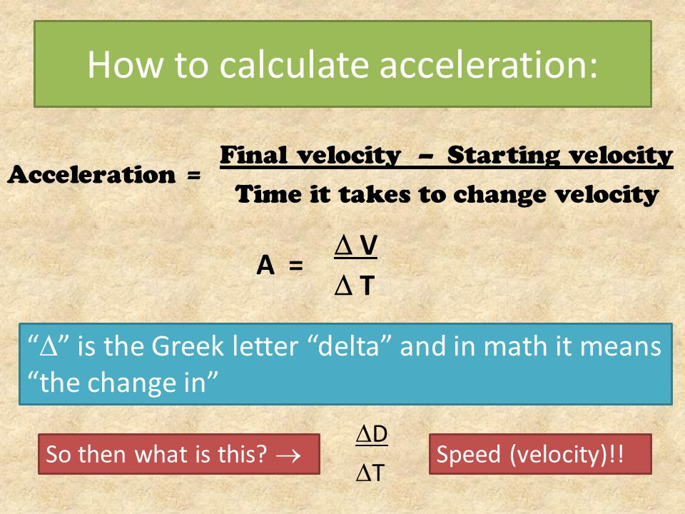 How to calculate acceleration: