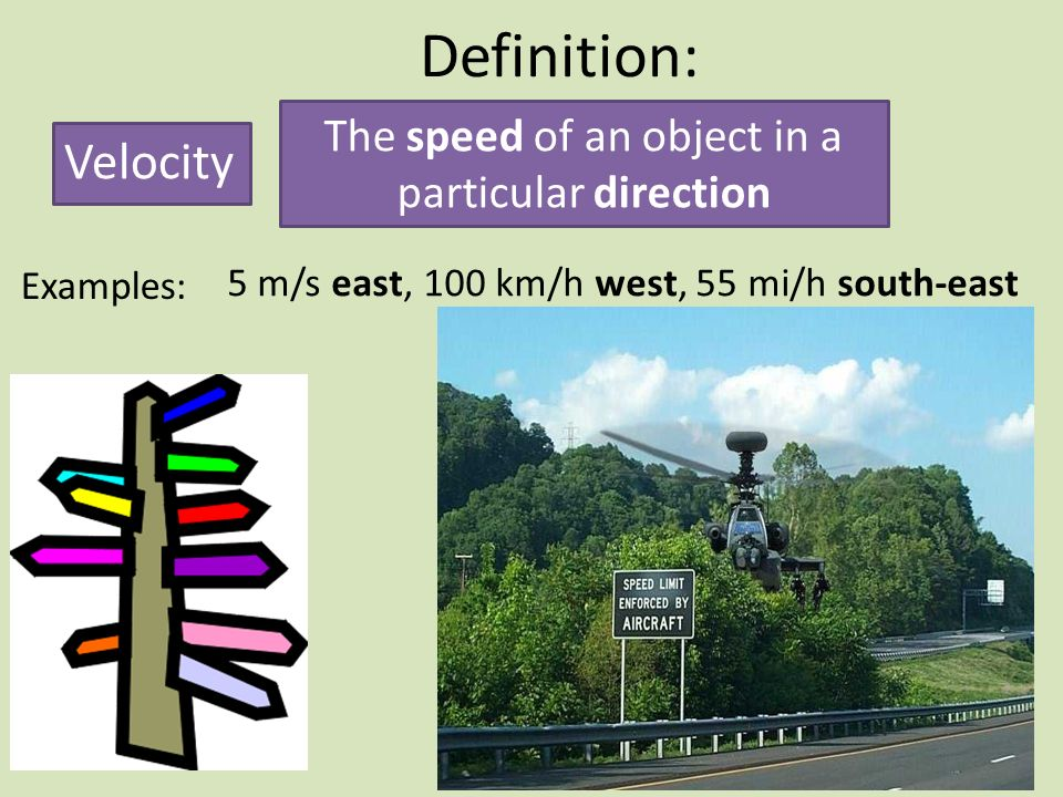 The speed of an object in a particular direction