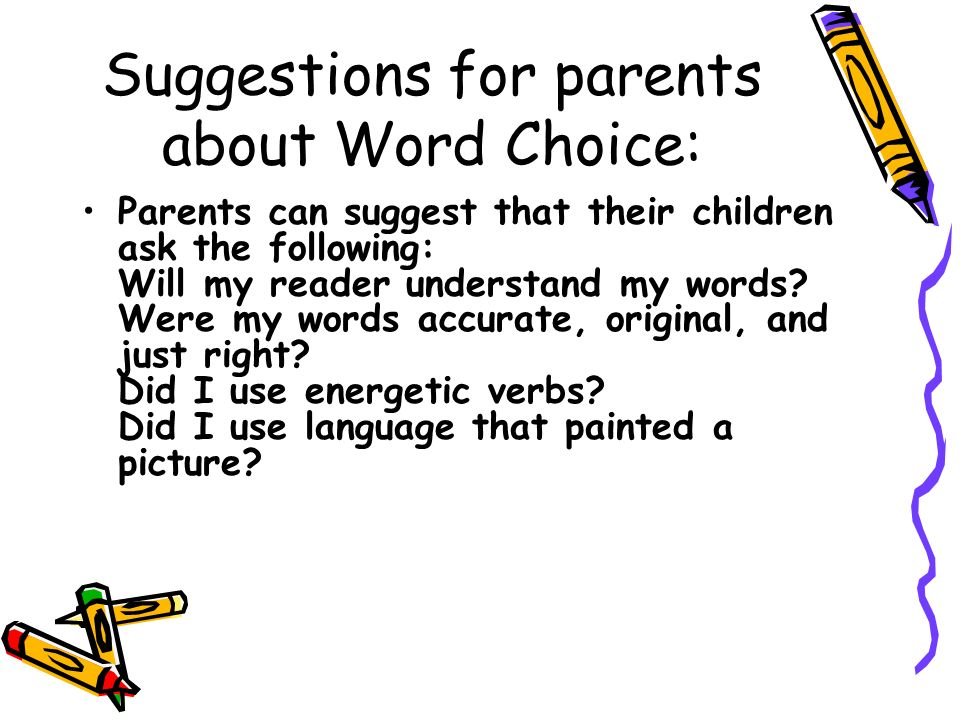 Suggestions for parents about Word Choice: