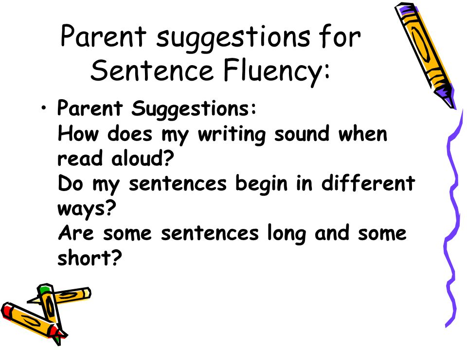 Parent suggestions for Sentence Fluency: