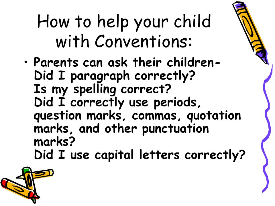How to help your child with Conventions: