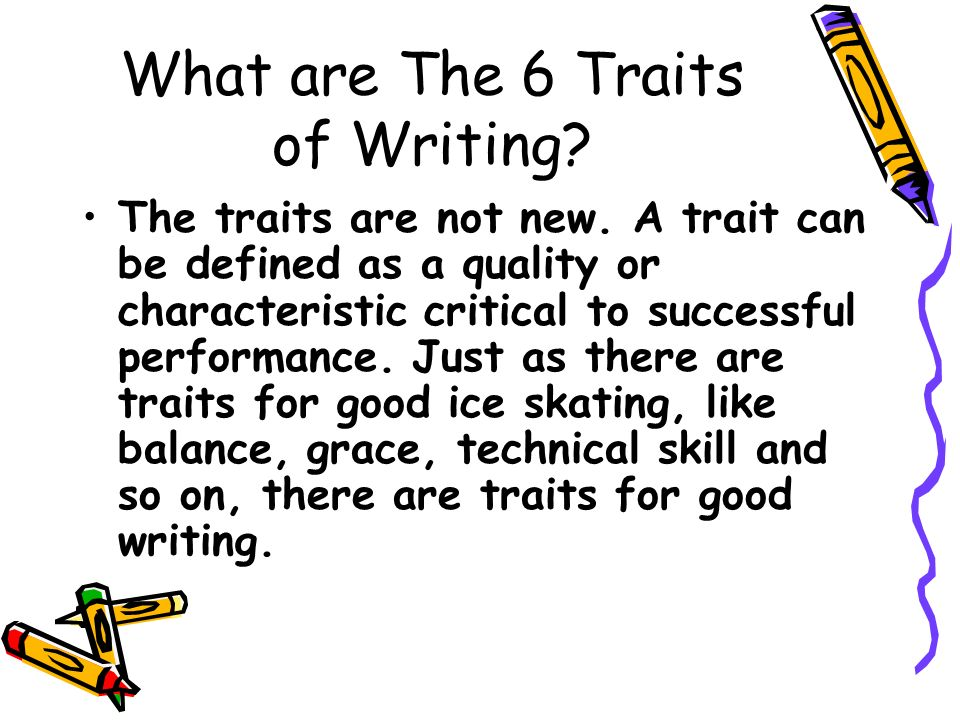 What are The 6 Traits of Writing
