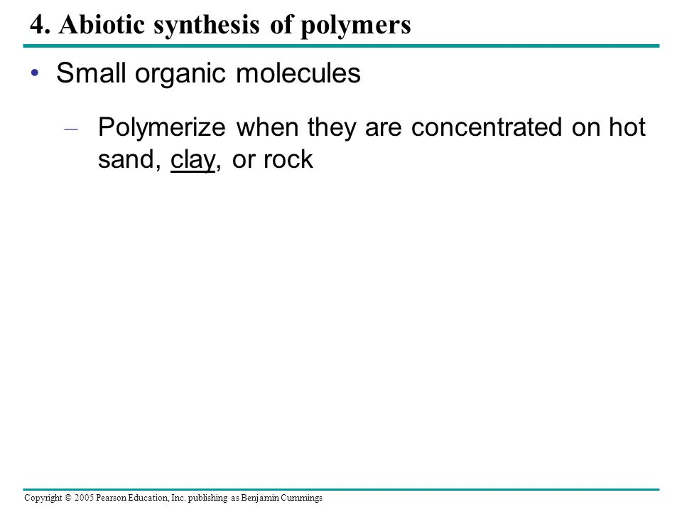 4. Abiotic synthesis of polymers