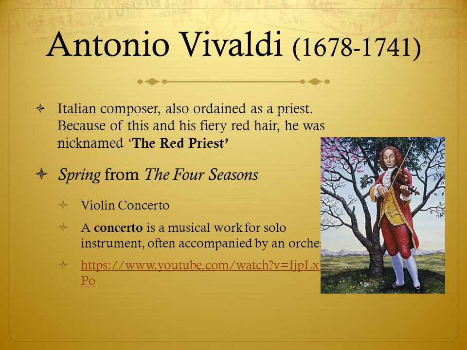 Antonio Vivaldi ( ) Spring from The Four Seasons