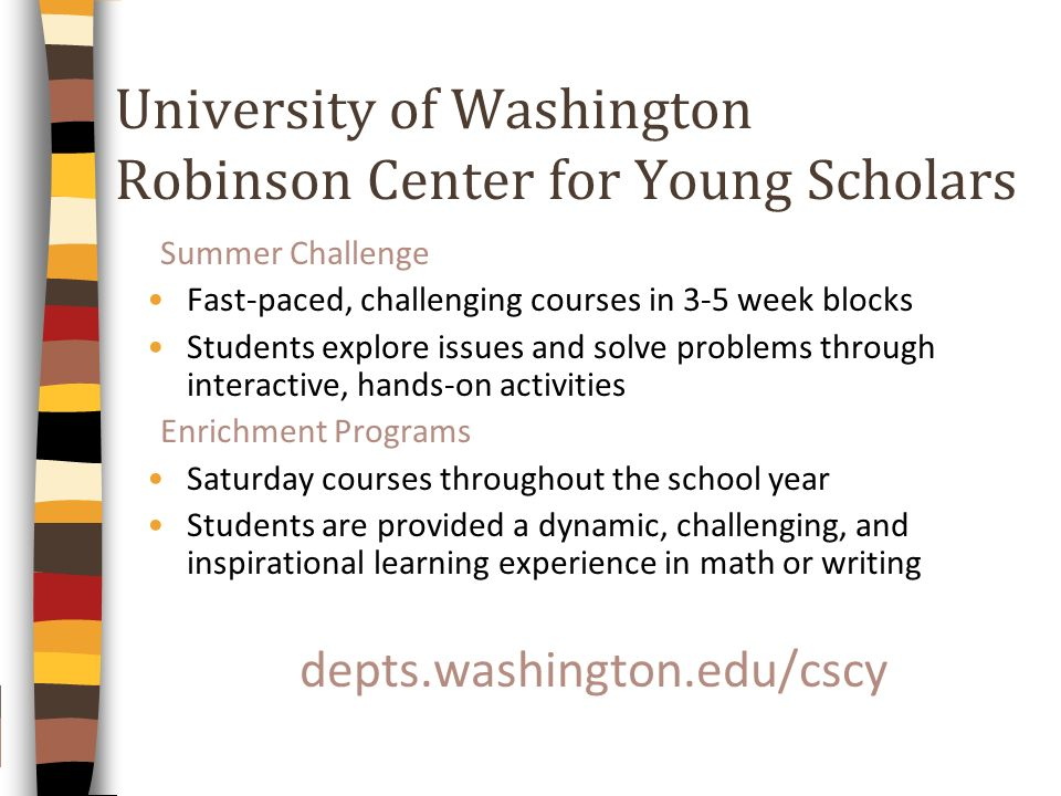 University of Washington Robinson Center for Young Scholars