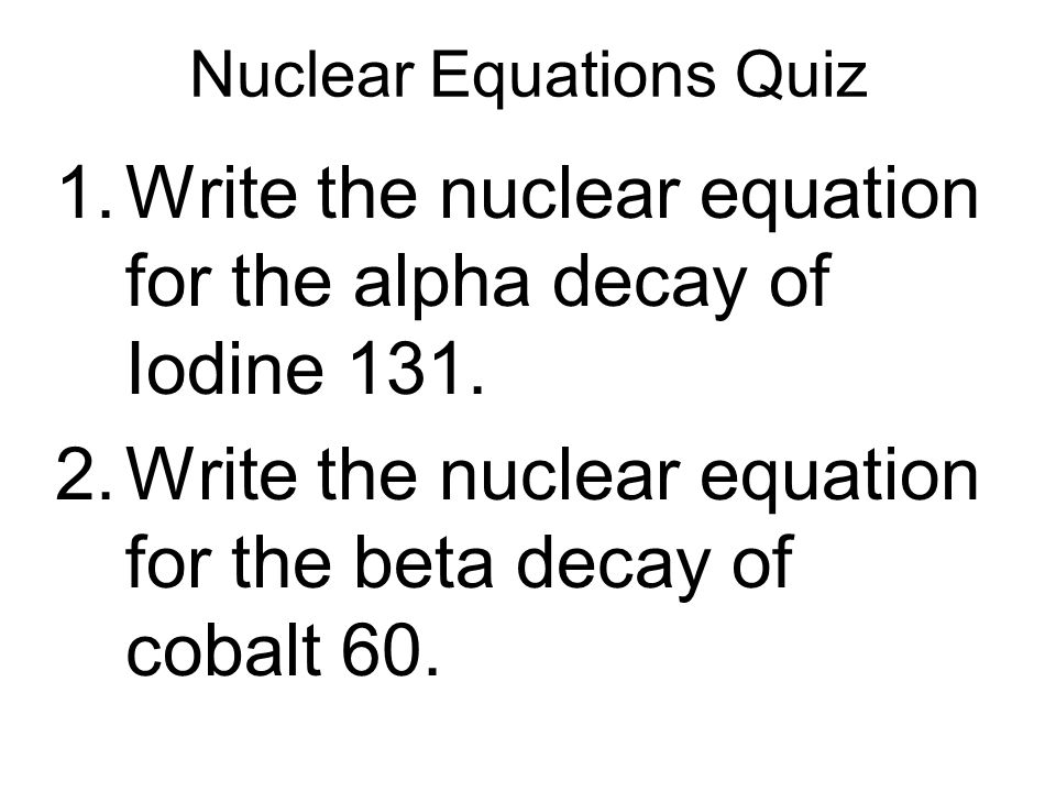 Nuclear Equations Quiz