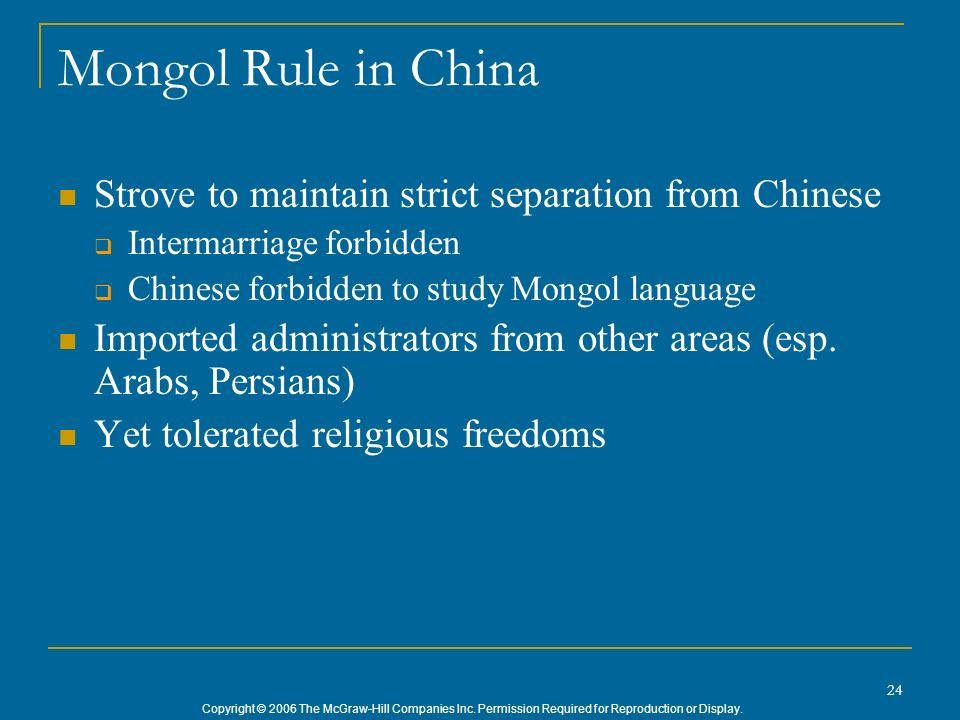 Mongol Rule in China Strove to maintain strict separation from Chinese