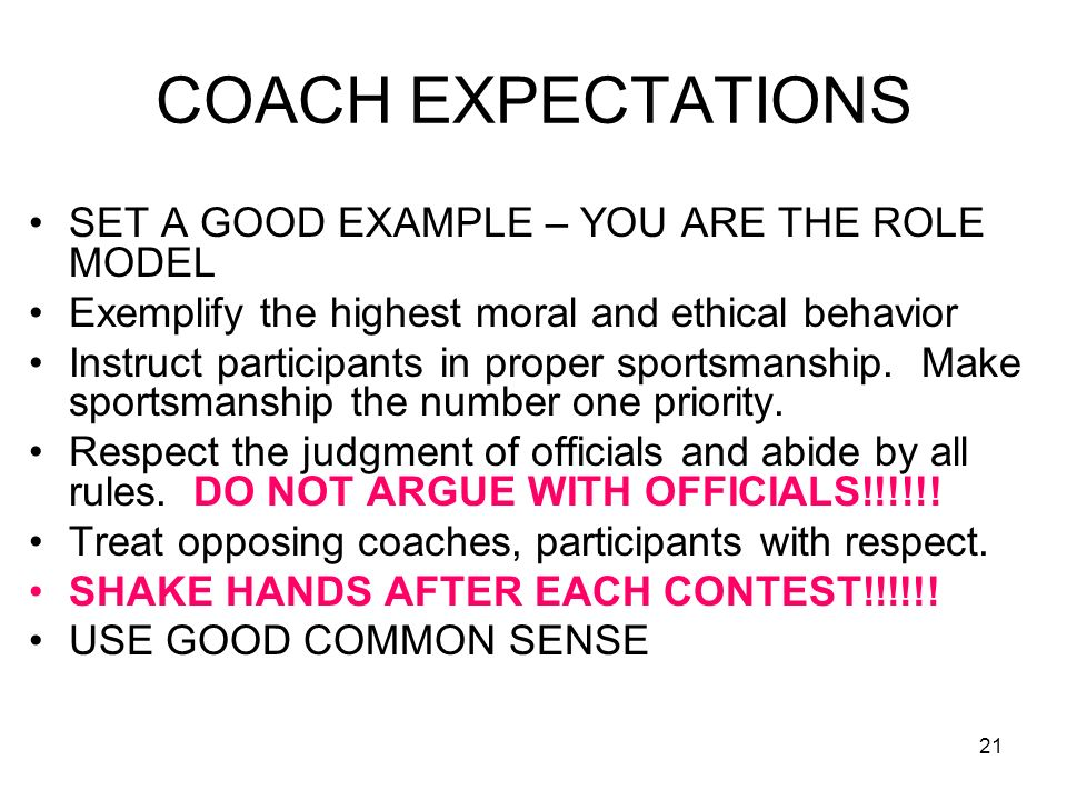 COACH EXPECTATIONS SET A GOOD EXAMPLE – YOU ARE THE ROLE MODEL