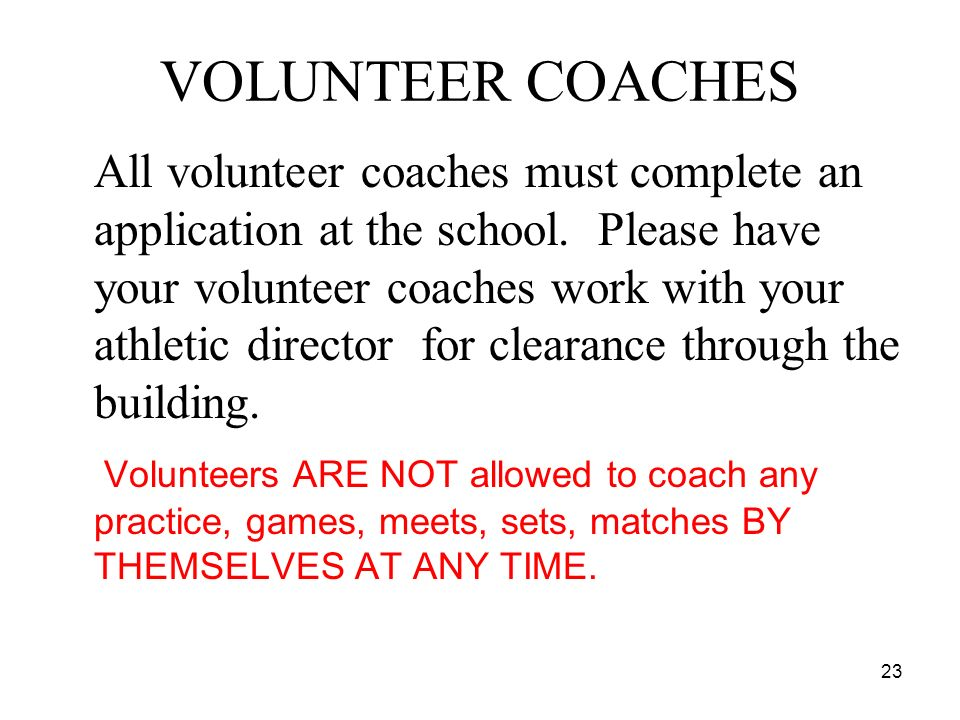 VOLUNTEER COACHES