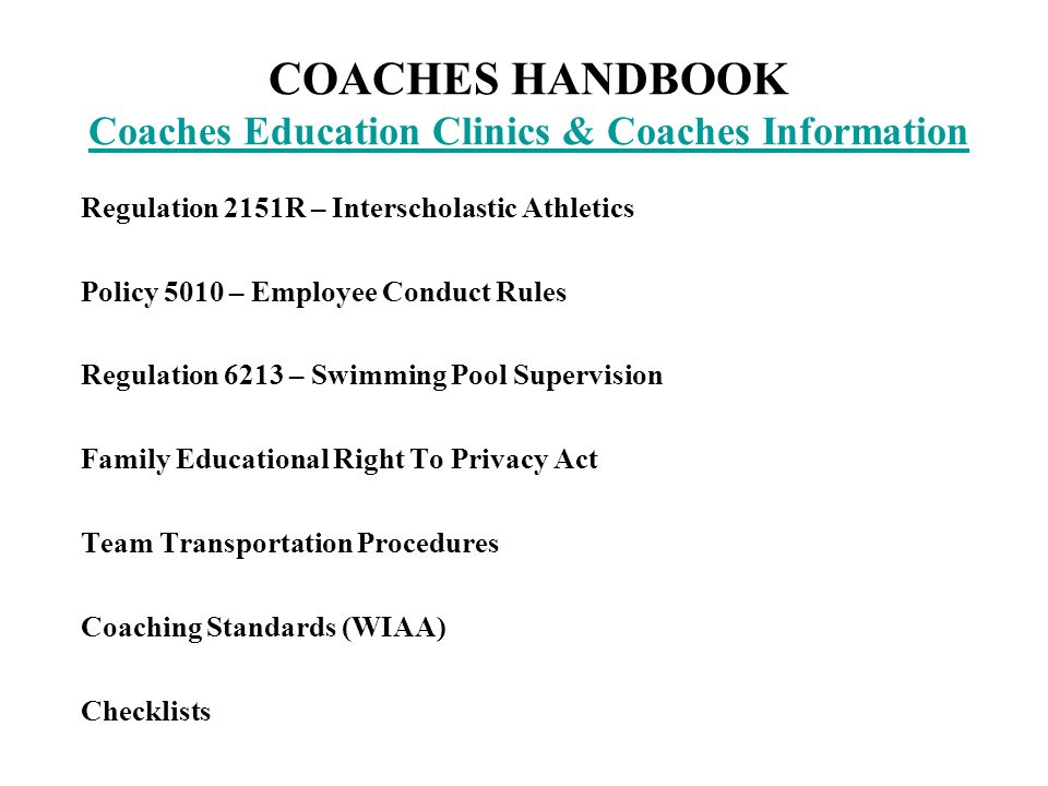 COACHES HANDBOOK Coaches Education Clinics & Coaches Information