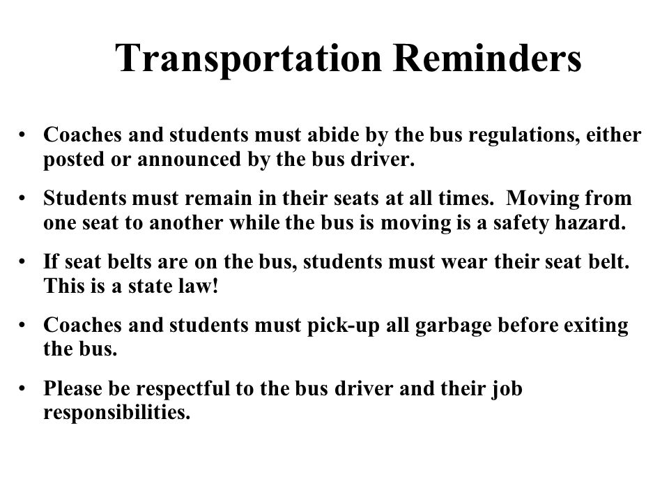 Transportation Reminders