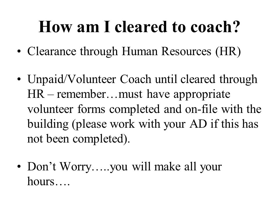 How am I cleared to coach