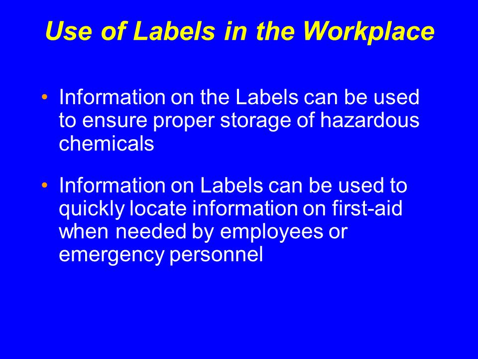 Use of Labels in the Workplace