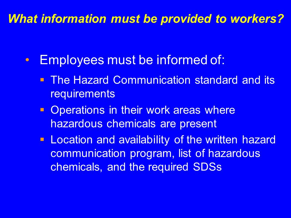What information must be provided to workers