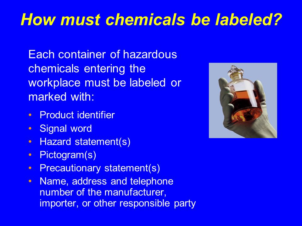 How must chemicals be labeled