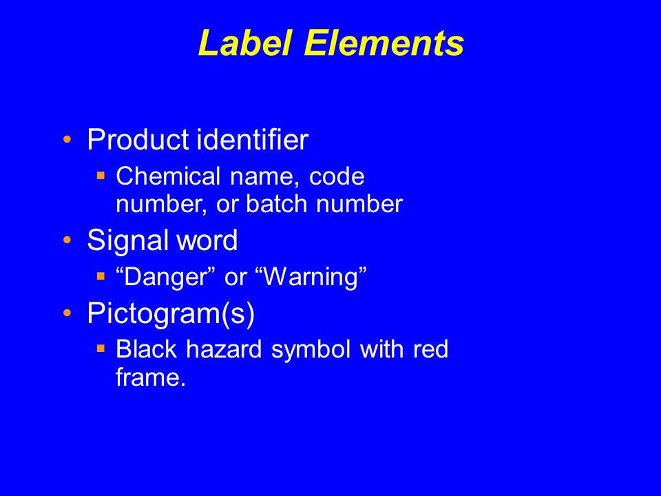 Label Elements Product identifier Signal word Pictogram(s)