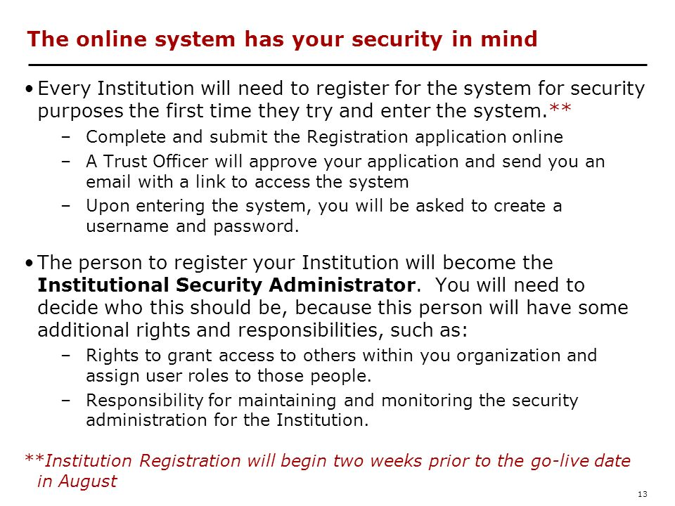 The online system has your security in mind
