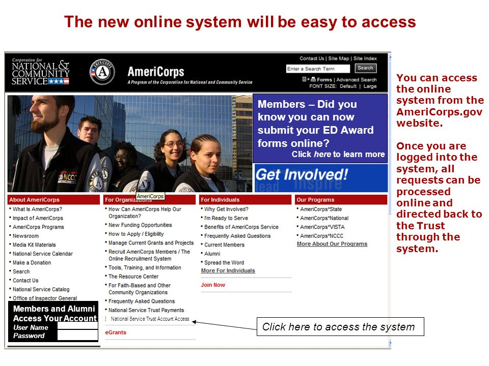 The new online system will be easy to access