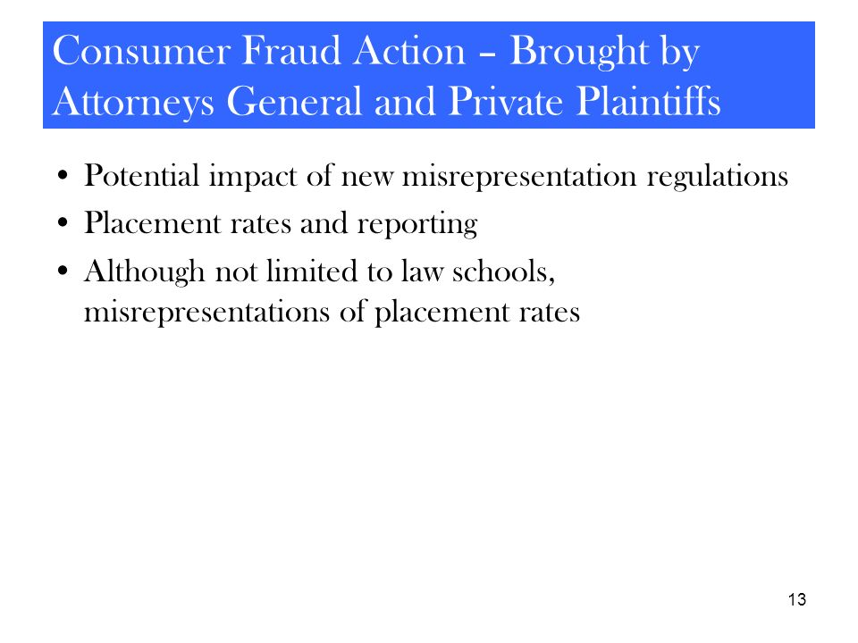 Consumer Fraud Action – Brought by Attorneys General and Private Plaintiffs