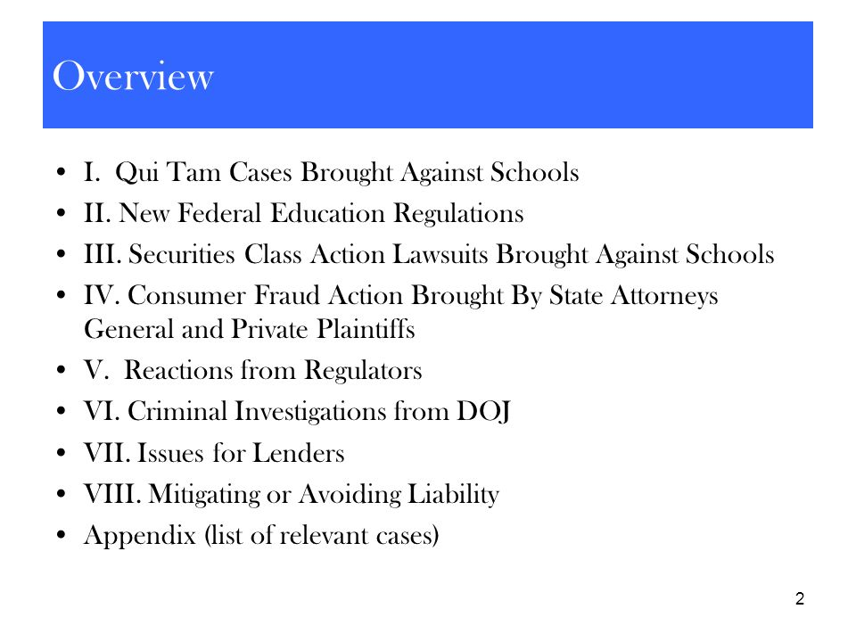 Overview I. Qui Tam Cases Brought Against Schools