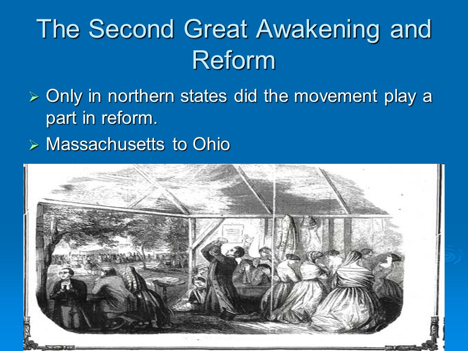 The Second Great Awakening and Reform