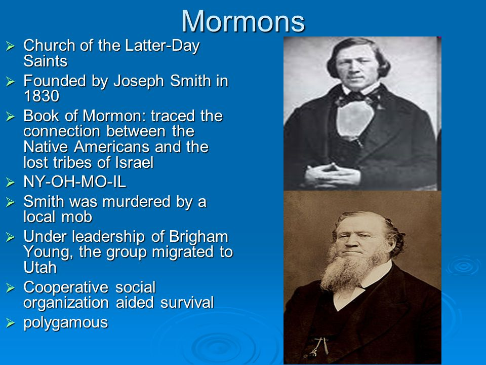 Mormons Church of the Latter-Day Saints