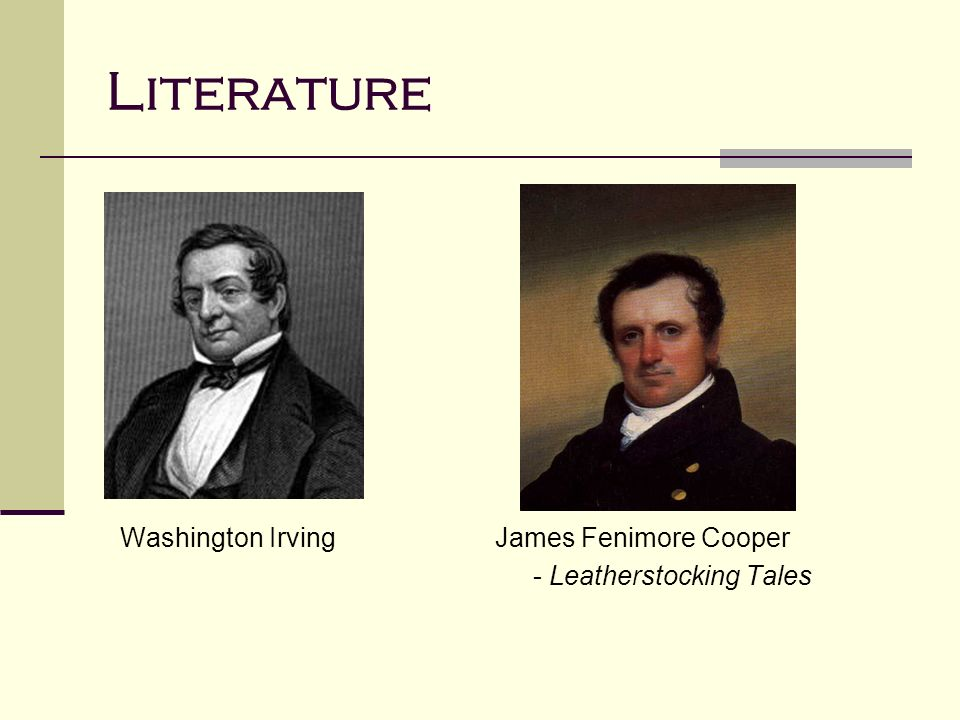 Literature Washington Irving James Fenimore Cooper