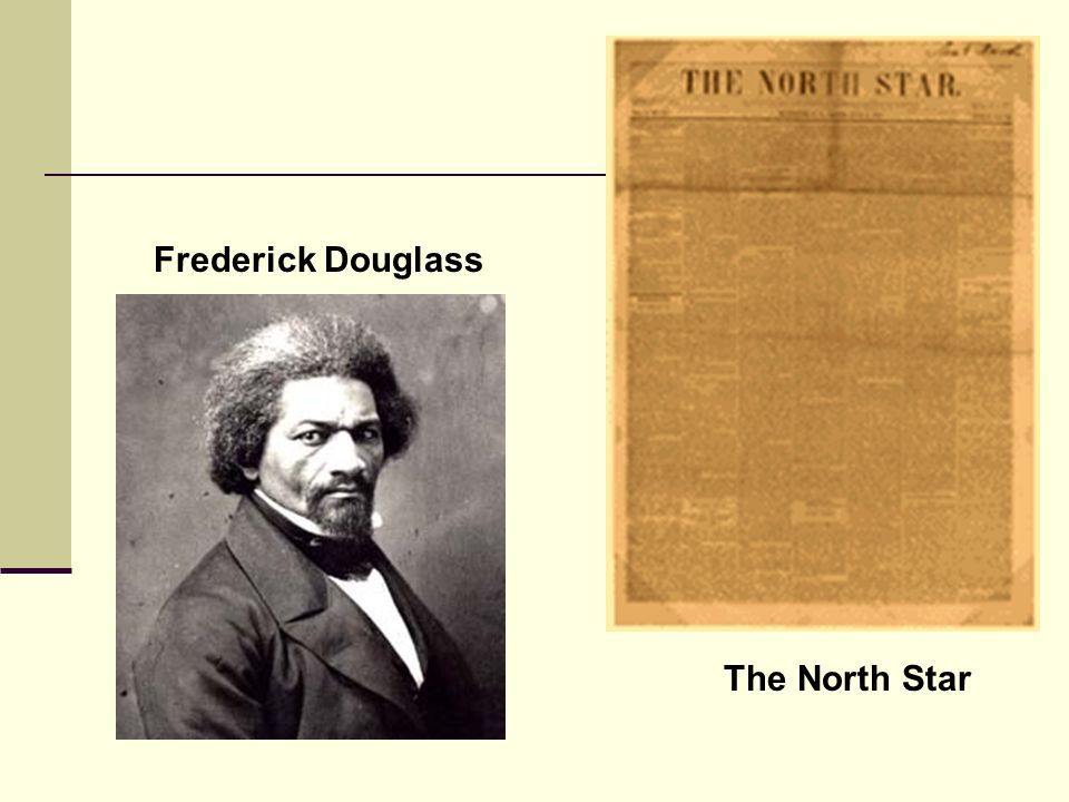Frederick Douglass The North Star