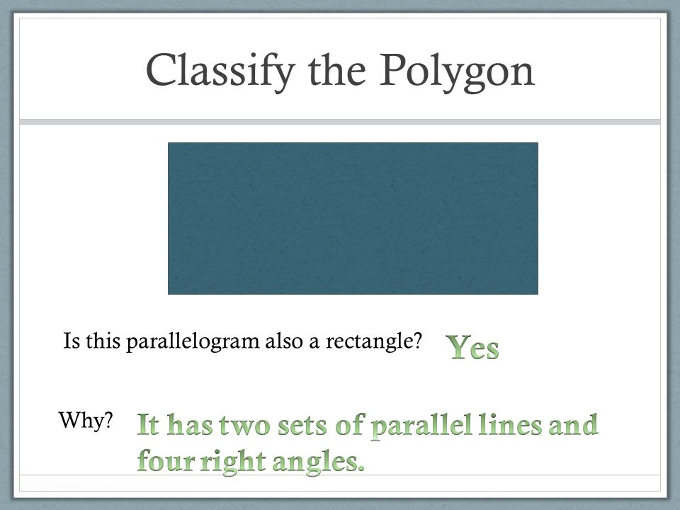Classify the Polygon Yes