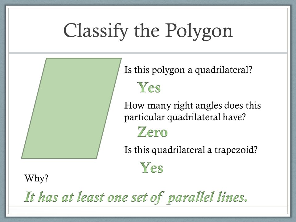 Classify the Polygon Yes Zero Yes