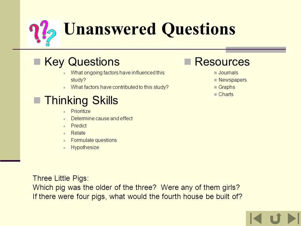 Unanswered Questions Key Questions Thinking Skills Resources
