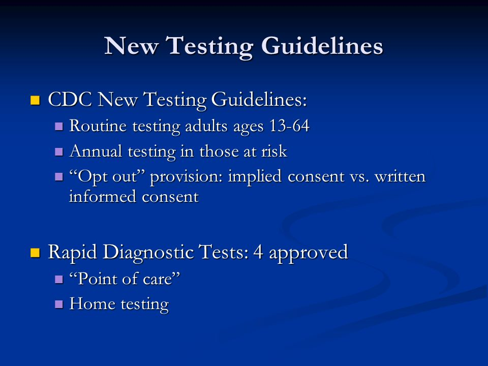 New Testing Guidelines