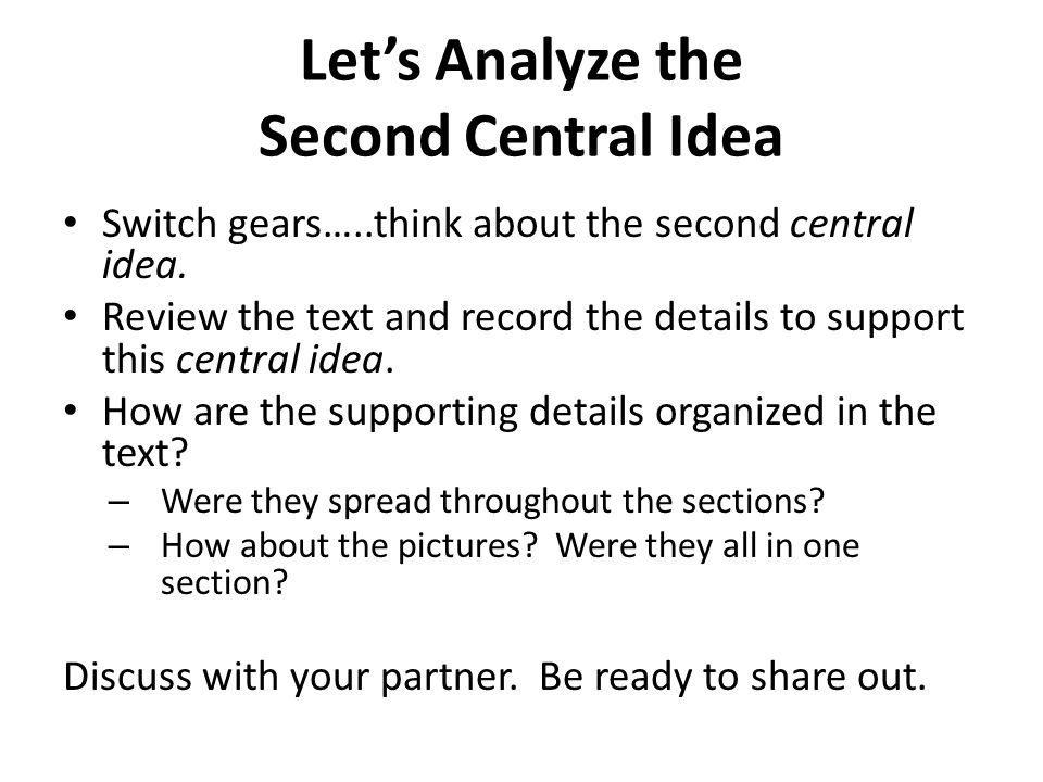 Let's Analyze the Second Central Idea
