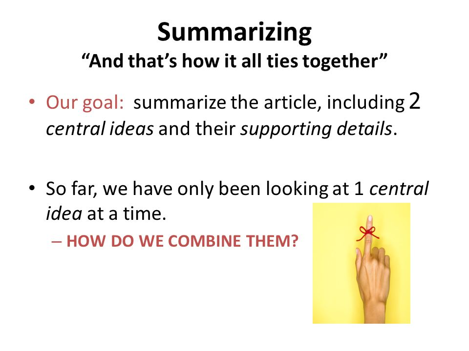 Summarizing And that's how it all ties together