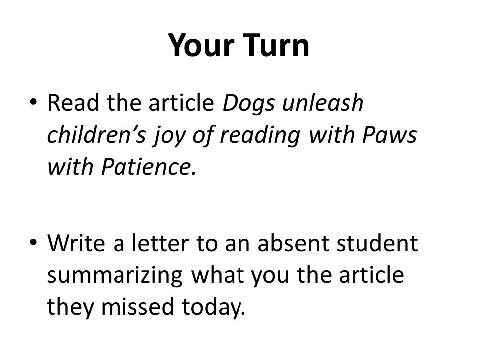 Your Turn Read the article Dogs unleash children's joy of reading with Paws with Patience.