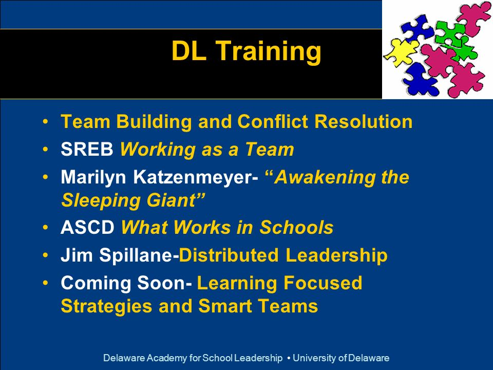 Delaware Academy for School Leadership • University of Delaware