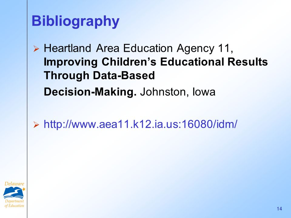 Bibliography Heartland Area Education Agency 11, Improving Children's Educational Results Through Data-Based.