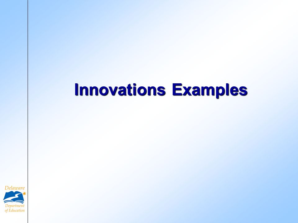 Innovations Examples