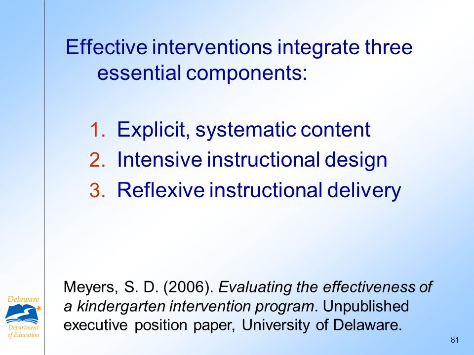 Effective interventions integrate three essential components: