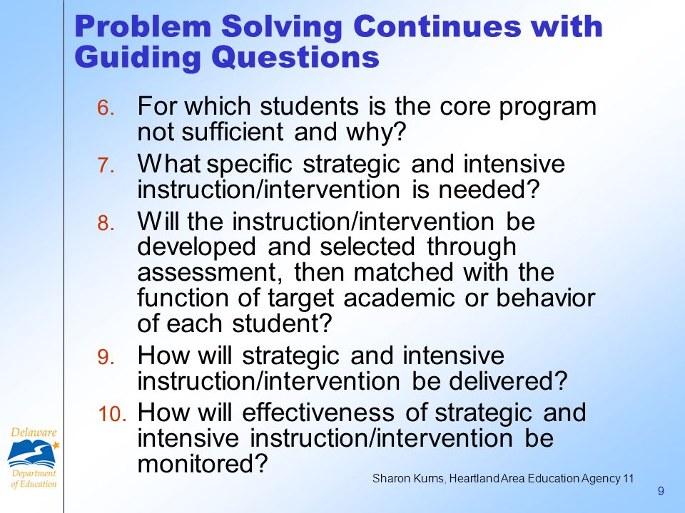 Problem Solving Continues with Guiding Questions
