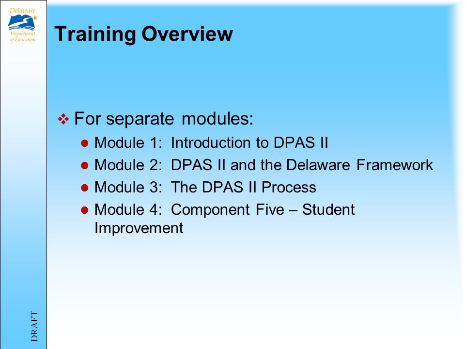 Training Overview For separate modules:
