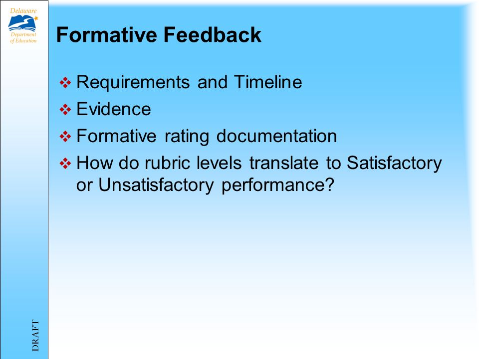 Formative Feedback Requirements and Timeline Evidence