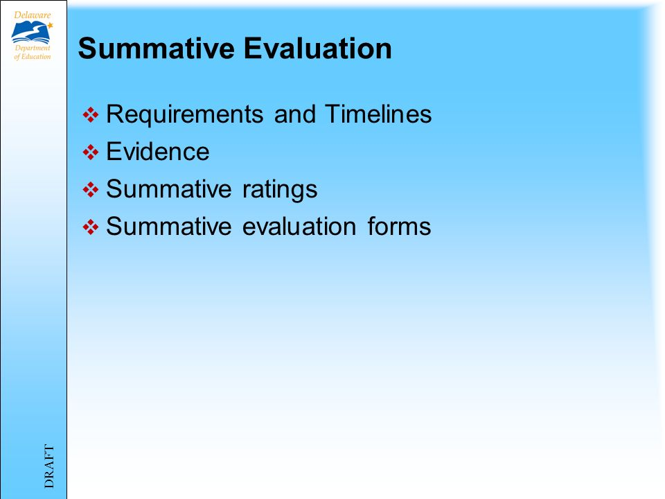 Summative Evaluation Requirements and Timelines Evidence
