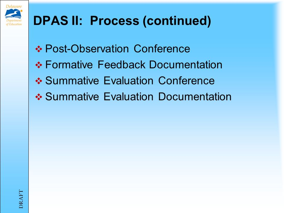 DPAS II: Process (continued)