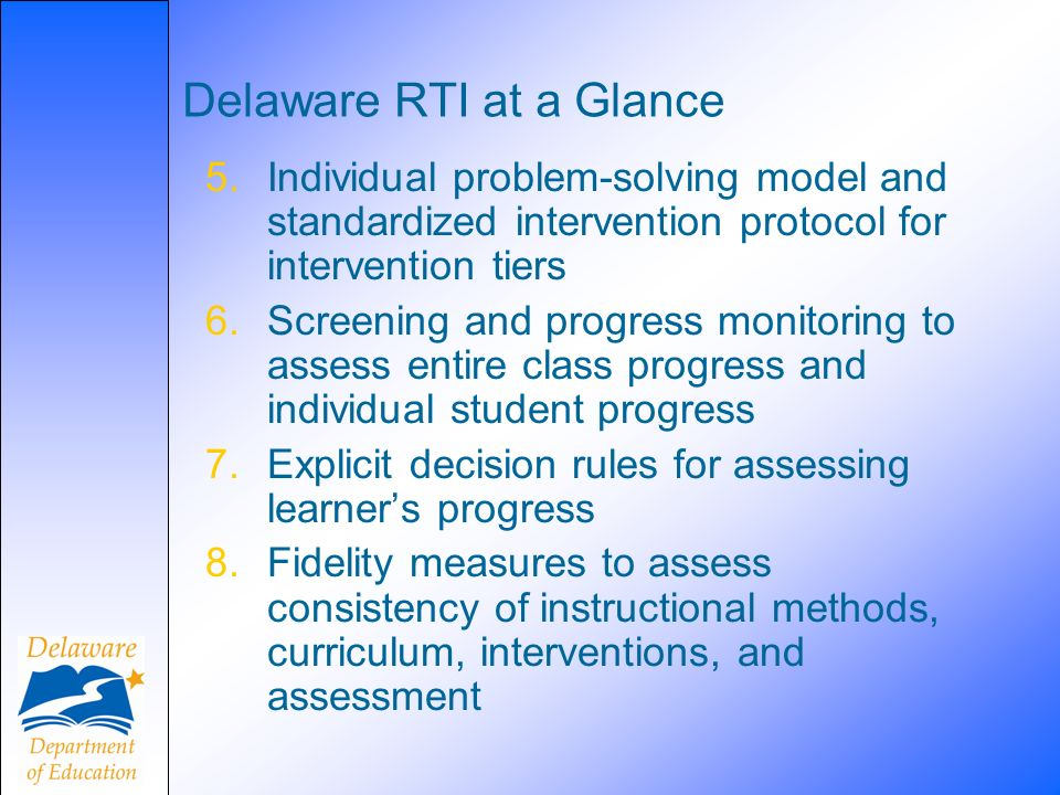Delaware RTI at a Glance