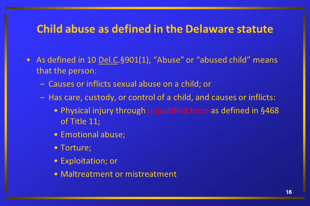 Child abuse as defined in the Delaware statute