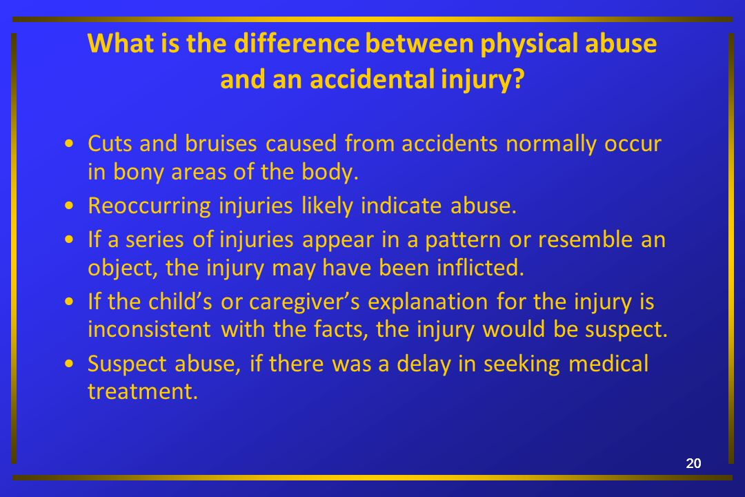 Reoccurring injuries likely indicate abuse.