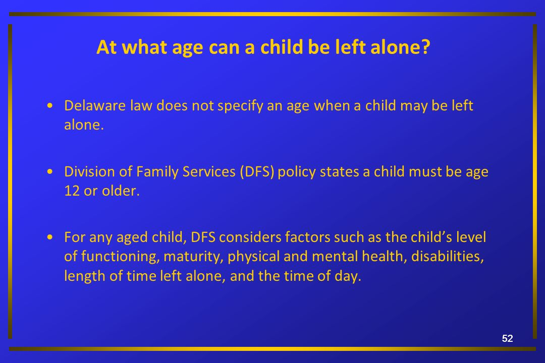 At what age can a child be left alone